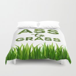 Ass to Grass Duvet Cover