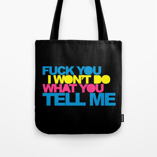 Do What You Tell Me Music Quote Tote Bag