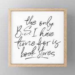 BS and Book Stores Framed Mini Art Print