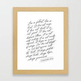 Love is Patient Love is Kind - 1 Corinthians 13 Framed Art Print