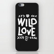 Wild Love Will Kill You iPhone & iPod Skin