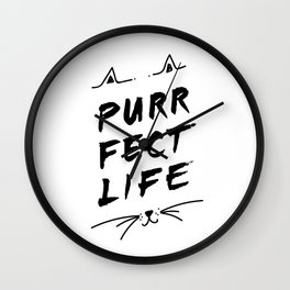Purrfect Life, Cat Inspired Quote Wall Clock