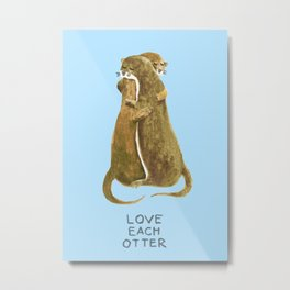 Love each otter Metal Print