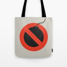 No Bombing Allowed Tote Bag