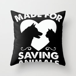 Made For Animal Rescue Animal Lovers Throw Pillow