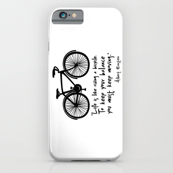 Life is like riding a bicycle... iPhone & iPod Case