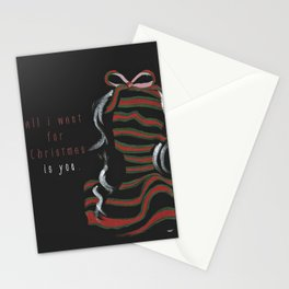 All i want for Christmas is you ! Stationery Cards