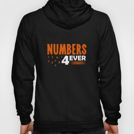 Math Science Shirt - Numbers 4 Ever Hoody