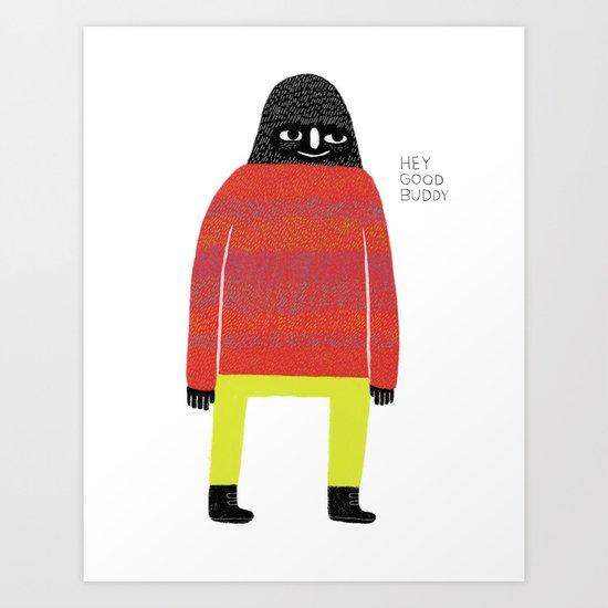 Good Buddy Art Print