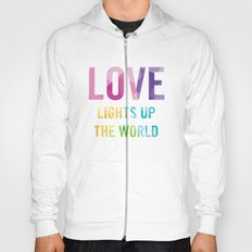 Love Lights Up The World Quote Hoody