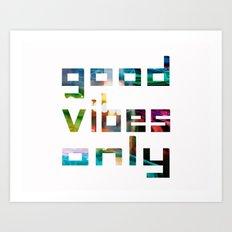 good vibes only // Coachella Art Print