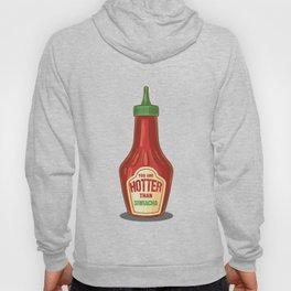 Funny Cheesy Puns You Are Hotter Than Sriracha Mexican Cinco De Mayo Hoody