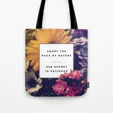 The Pace Of Nature Tote Bag