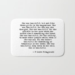 She was beautiful - Fitzgerald quote Bath Mat