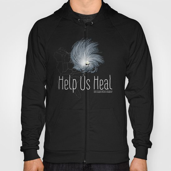 Help Us Heal - Hurricane Sandy Relief Hoody