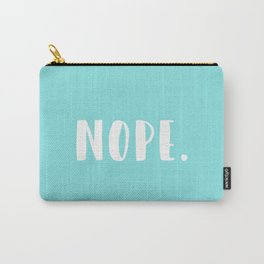 TEAL NOPE. Carry-All Pouch