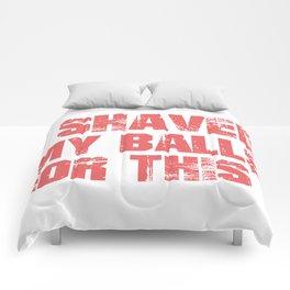 Shaved Balls Comforters