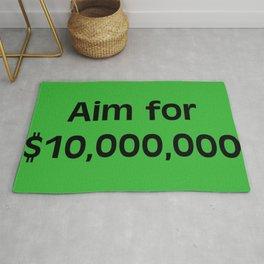 Aim for $10,000,000 Rug