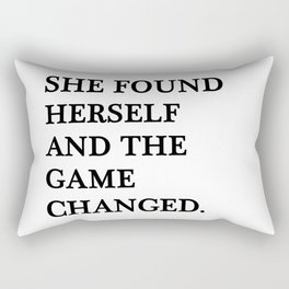 She found herself and the game changed Rectangular Pillow