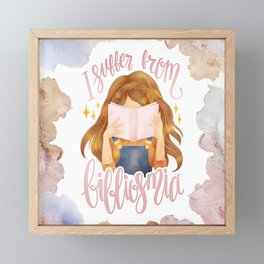 I SUFFER FROM BIBLIOSMIA Framed Mini Art Print