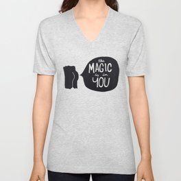 The magic is in you Unisex V-Neck