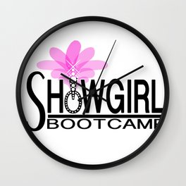SHOWGIRL BOOTCAMP Wall Clock