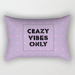 Crazy Vibes Only Rectangular Pillow