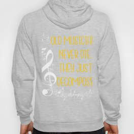Old musicians never die, they just decompose export 04 Hoody