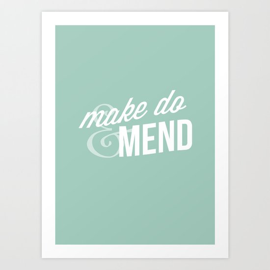 Make Do & Mend Art Print