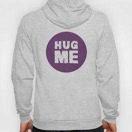 Hug Me Hoody