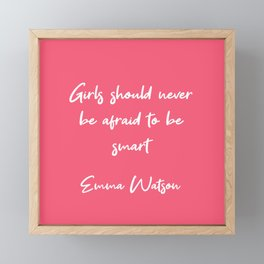 Emma Watson - Girls should never be afraid to be smart Framed Mini Art Print