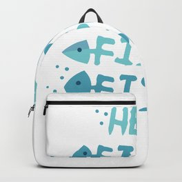 Fishy Fishy Fishy Aquarium Cleaning Fish Tank Gift design Backpack