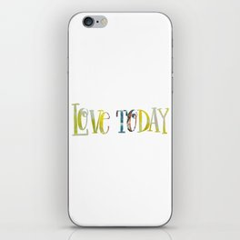 Love Today Quote Fabric iPhone Skin