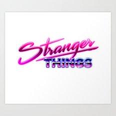 Stranger since the 80's Art Print