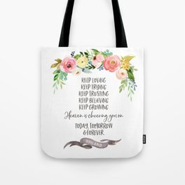 Elder Jeffrey R. Holland - Heaven is Cheering You On Tote Bag