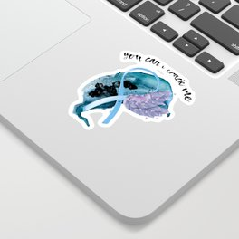 You Can't Crack Me - Transparent Sticker