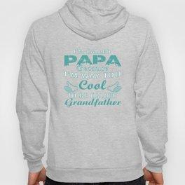 I'M CALLED PAPA Hoody