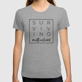 Surviving Motherhood Square T-shirt