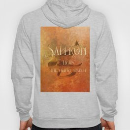 SAFFRON lights the victory march. Shadowhunter Children's Rhyme. Hoody