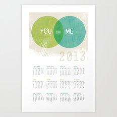 U & I = Fun 2013 Calendar Art Print