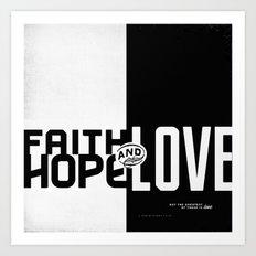 Faith, Hope, Love II Art Print