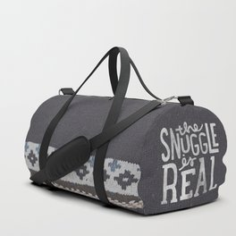 the snuggle is real Duffle Bag