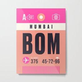 Baggage Tag A - BOM Mumbai Airport India Metal Print