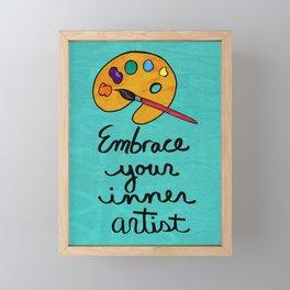 Embrace Your Inner Artist Framed Mini Art Print