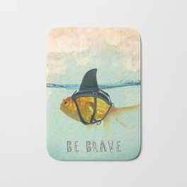 Be Brave - Brilliant Disguise Bath Mat