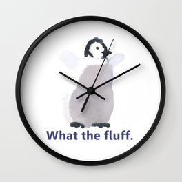 Cute Penguin Says: What the Fluff Wall Clock