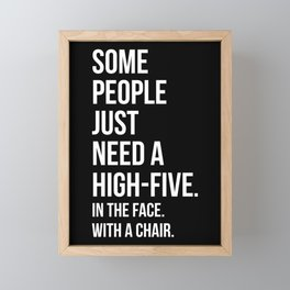Need A High-Five Funny Quote Framed Mini Art Print
