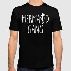 Mermaid Gang Funny Quote Black Mens Fitted Tee MEDIUM