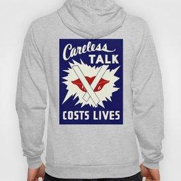 Careless talk costs lives Hoody