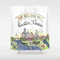 austin Shower Curtains featuring We Belong in Austin by Brooke Weeber